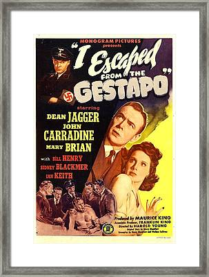 I Escaped From The Gestapo, Aka No Framed Print by Everett