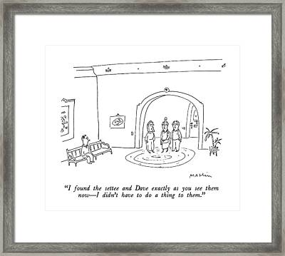 I Found The Settee And Dave Exactly As You See Framed Print by Michael Maslin