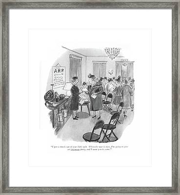I Got So Much Out Of Your Little Talk. When Framed Print