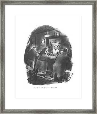I Had One Hell Of A Thirst - That's All Framed Print by Whitney Darrow, Jr.