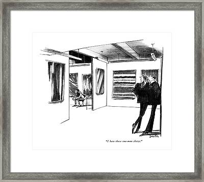 I Hate These One-man Shows Framed Print by Charles Saxon