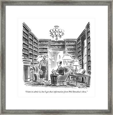 I Hate To Admit Framed Print by Ed Fisher