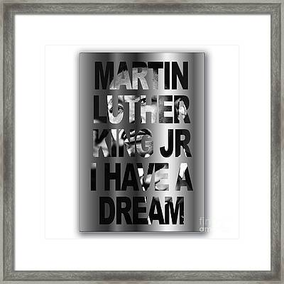 I Have A Dream Framed Print by Marvin Blaine