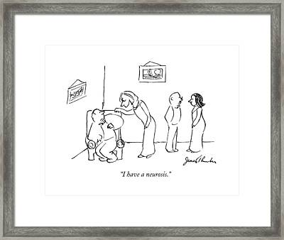 I Have A Neurosis Framed Print