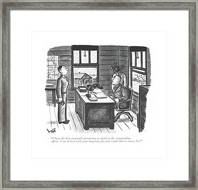I Have The ?rst Sergeant's Permission To Speak Framed Print