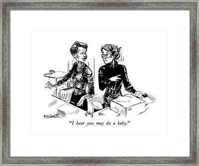 I Hear You May Do A Baby Framed Print by William Hamilto
