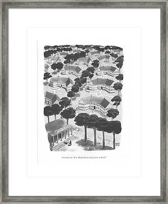 I Heard The War Department Had Given It Back Framed Print