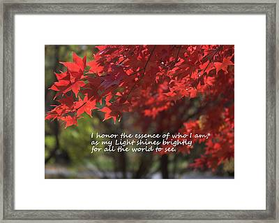 I Honor The Essence Of Who I Am Framed Print by Patrice Zinck
