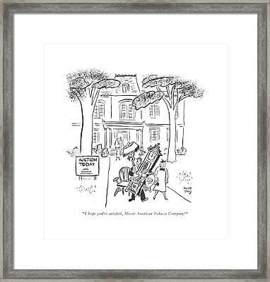 I Hope You're Satis?ed Framed Print by Robert J. Day