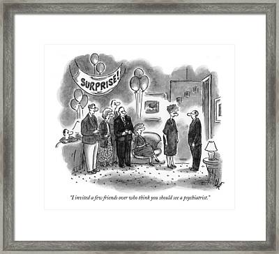 I Invited A Few Friends Over Who Think Framed Print by Frank Cotham
