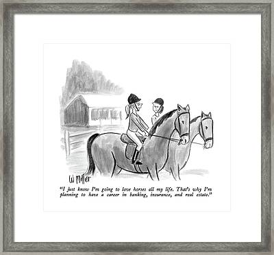 I Just Know I'm Going To Love Horses All My Life Framed Print by Warren Miller