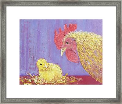 I Just Want Whats Best For My Chicken Framed Print by Jan Matson
