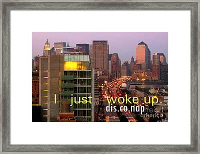 I Just Work Up Framed Print by Corey Garcia