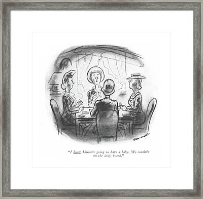 I Know Lillian's Going To Have A Baby Framed Print by Leonard Dove