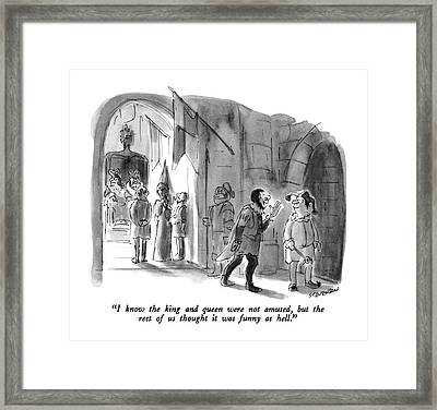 I Know The King And Queen Were Not Amused Framed Print by James Stevenson