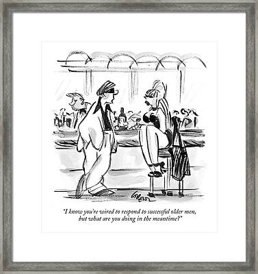 I Know You're Wired To Respond To Successful Framed Print