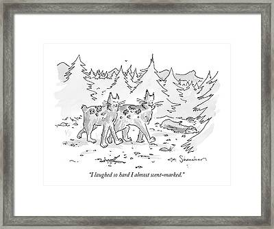 I Laughed So Hard I Almost Scent-marked Framed Print by Danny Shanahan