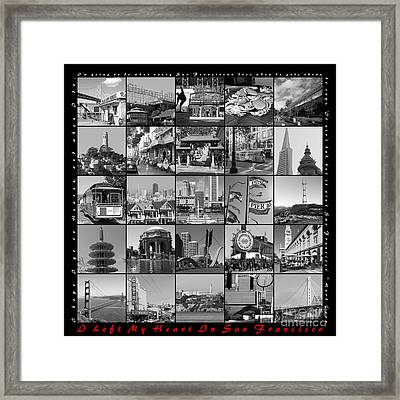 I Left My Heart In San Francisco 20150103 Bw With Text Framed Print by Wingsdomain Art and Photography
