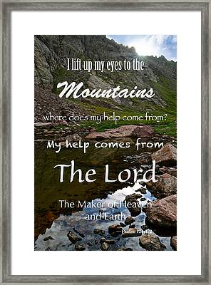 I Lift My Eyes To The Mountains Psalm 121 Framed Print by Aaron Spong