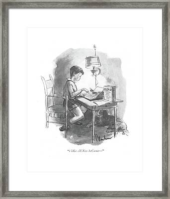 I Like Clenso Becasue - Framed Print