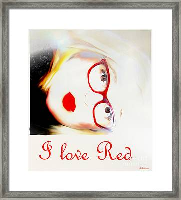 I Love Red Framed Print by Barbara Chichester