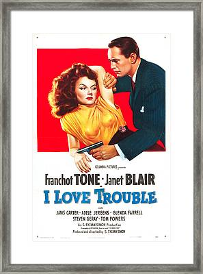 I Love Trouble Framed Print by MMG Archives
