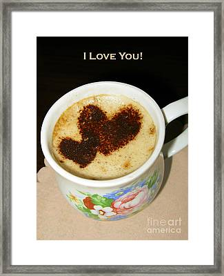 I Love You. Hearts In Coffee Series Framed Print by Ausra Huntington nee Paulauskaite