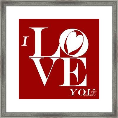 I Love You Framed Print by Mariola Bitner