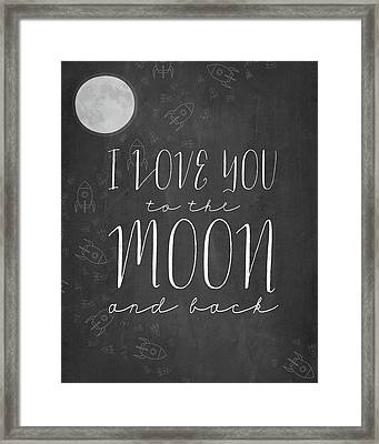 I Love You To The Moon Chalkboard Framed Print by Amy Cummings