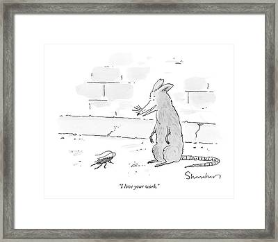 I Love Your Work Framed Print by Danny Shanahan