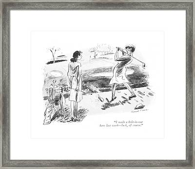 I Made A Hole-in-one Here Last Week - Luck Framed Print