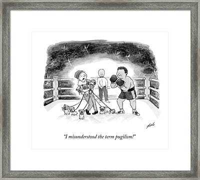 I Misunderstood The Term Pugilism! Framed Print by Tom Toro