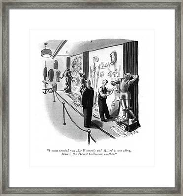 I Must Remind You That Women's And Misses' Is One Framed Print