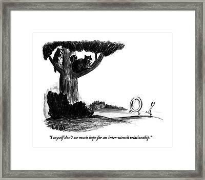 I Myself Don't See Much Hope For An Inter-utensil Framed Print by Warren Miller