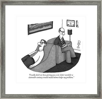 I Really Don't See How Giving You A Six-letter Framed Print