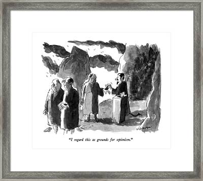 I Regard This As Grounds For Optimism Framed Print by James Stevenson