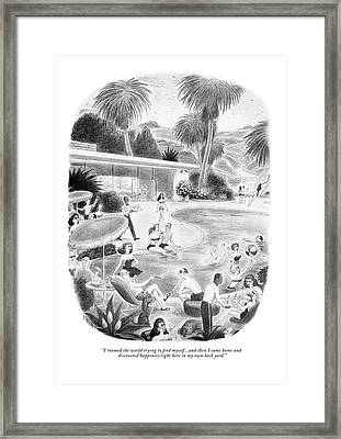 I Roamed The World Trying To Find Myself Framed Print