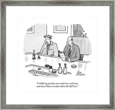 I Rolled My Pension Framed Print by Leo Cullum