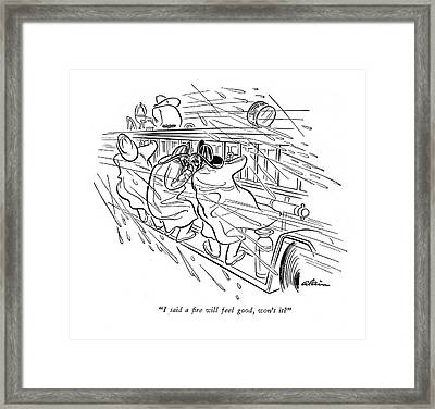 I Said A ?re Will Feel Good Framed Print by  Alain