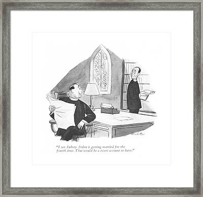 I See Aubrey Arden Is Getting Married Framed Print by Mischa Richter
