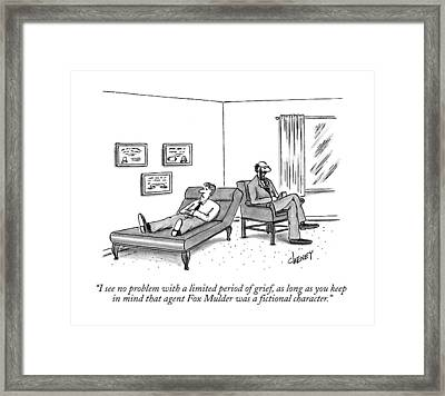 I See No Problem With A Limited Period Of Grief Framed Print