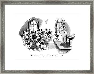 I Shall Now Quote The Passages Which I Consider Framed Print