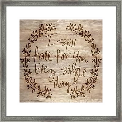 I Still Fall For You Framed Print