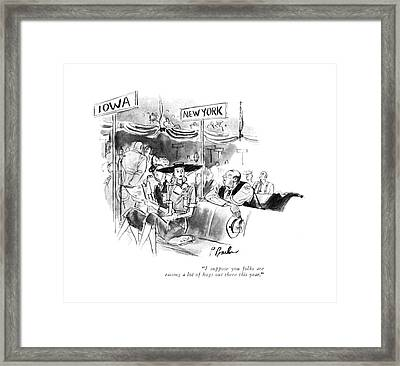 I Suppose You Folks Are Raising A Lot Of Hogs Framed Print