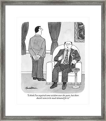 I Think I've Acquired Some Wisdom Over The Years Framed Print by J.B. Handelsman