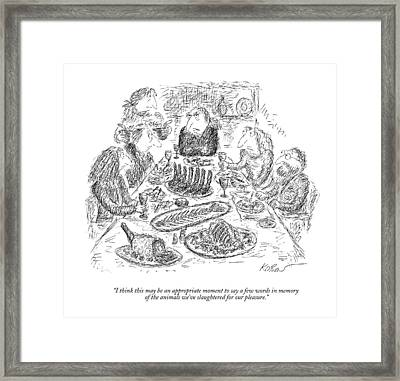 I Think This May Be An Appropriate Moment To Say Framed Print by Edward Koren