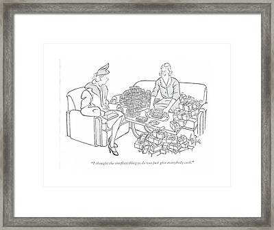 I Thought The Simplest Thing To Do Was Just Give Framed Print by George Price