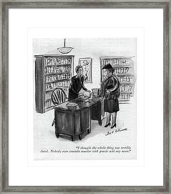 I Thought The Whole Thing Was Terribly Dated Framed Print