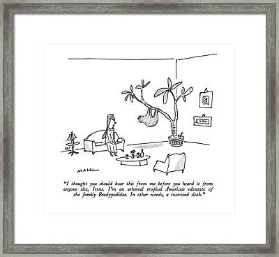 I Thought You Should Hear This Framed Print