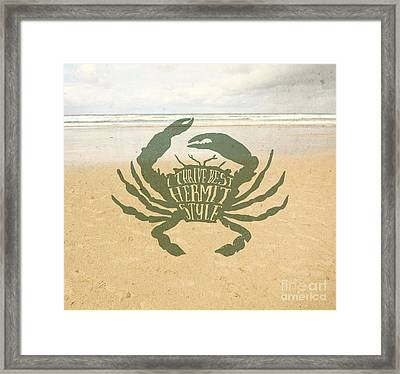 I Thrive Best Hermit Style Typography Crab Beach Sea Framed Print by Beverly Claire Kaiya
